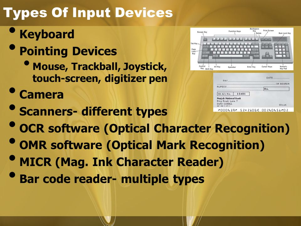 Types Of Input Devices Keyboard Pointing Devices Camera