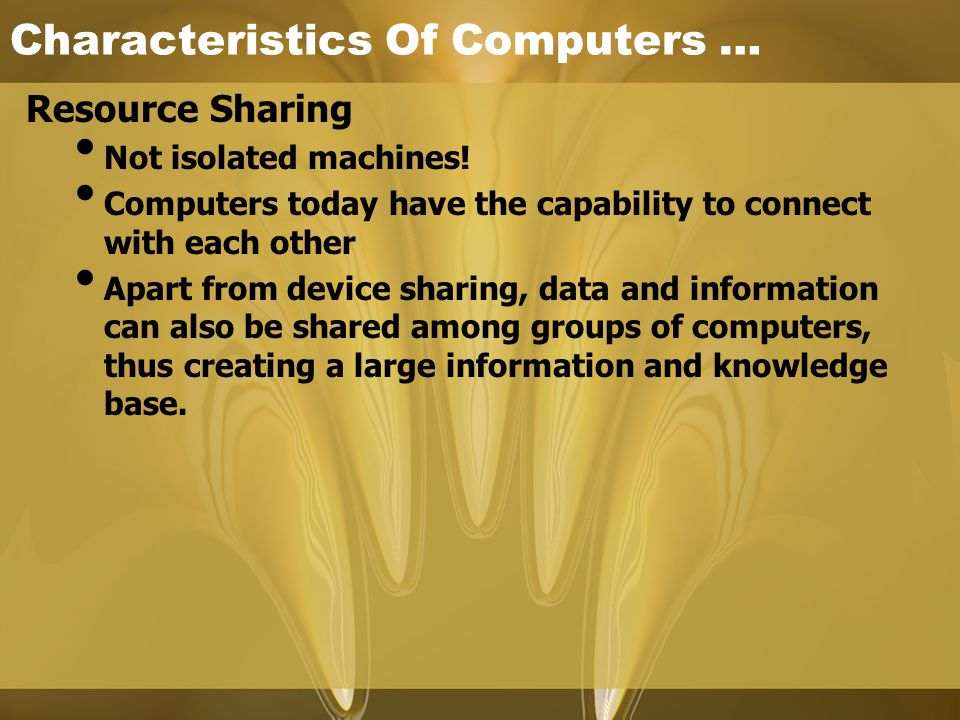 Characteristics Of Computers …