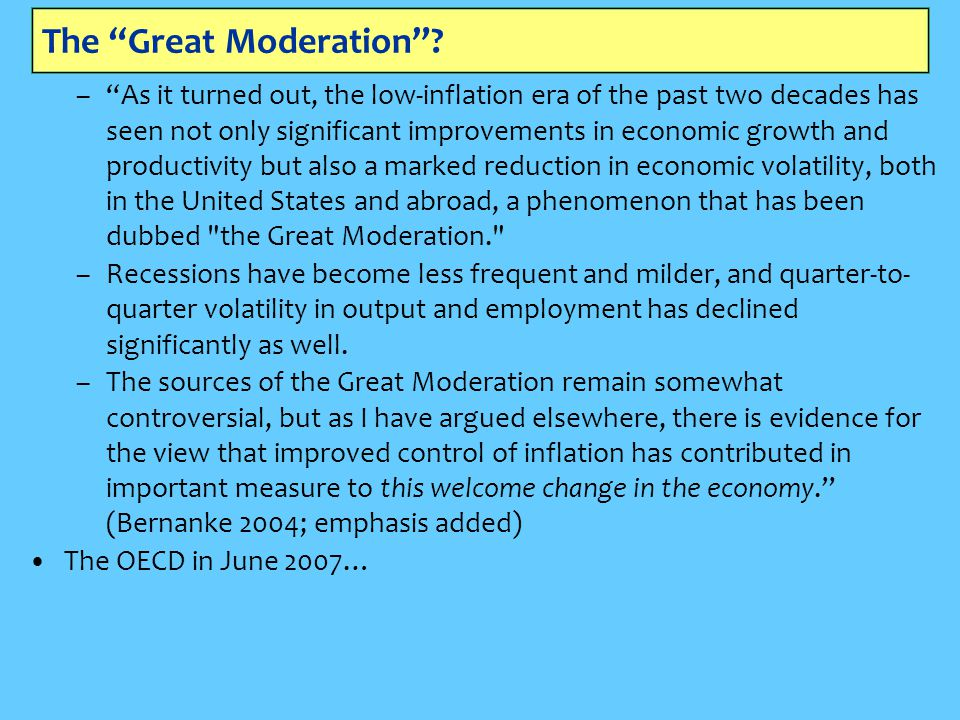 The Great Moderation