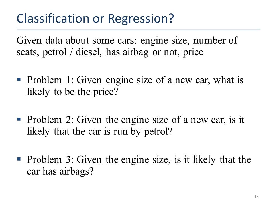 Classification or Regression