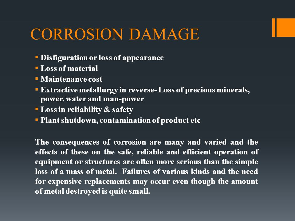 CORROSION DAMAGE Disfiguration or loss of appearance Loss of material