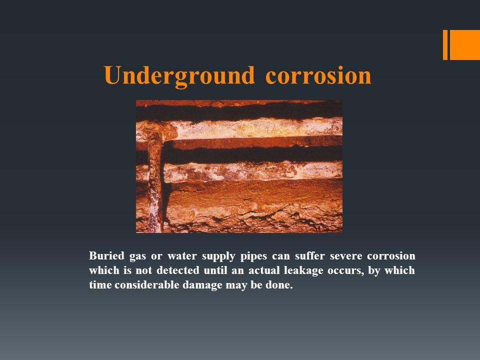 Underground corrosion