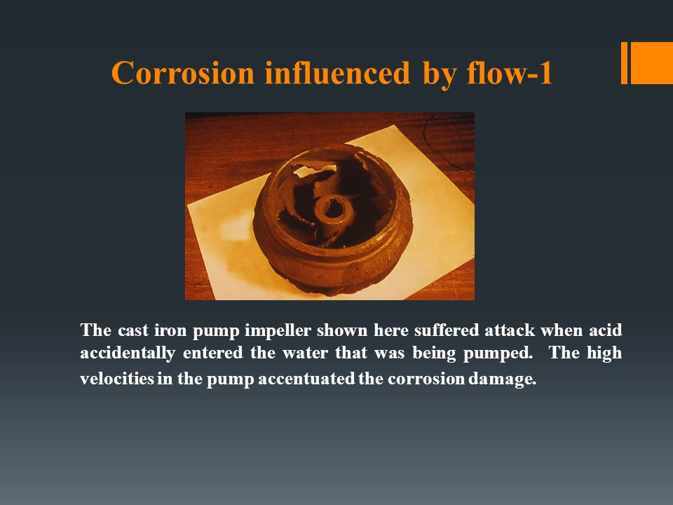 Corrosion influenced by flow-1
