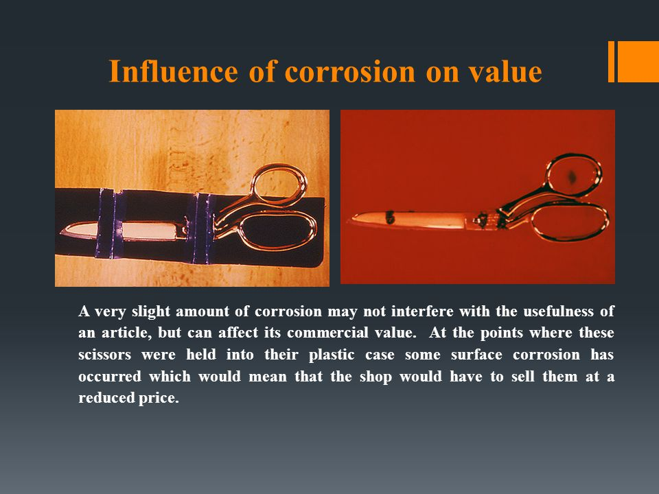 Influence of corrosion on value