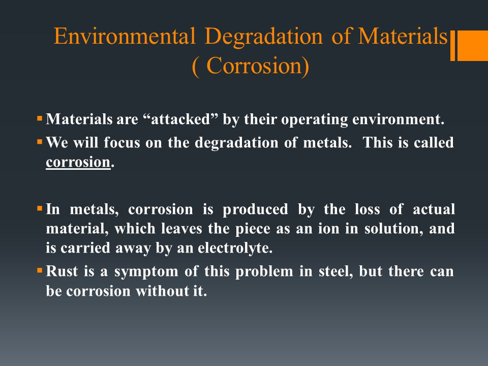 Environmental Degradation of Materials Corrosion))
