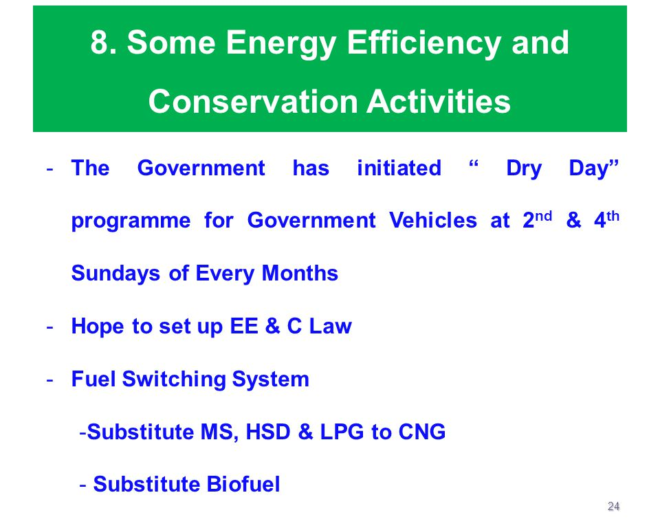 8. Some Energy Efficiency and Conservation Activities