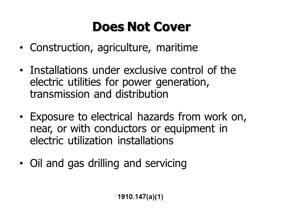 Does Not Cover Construction, agriculture, maritime