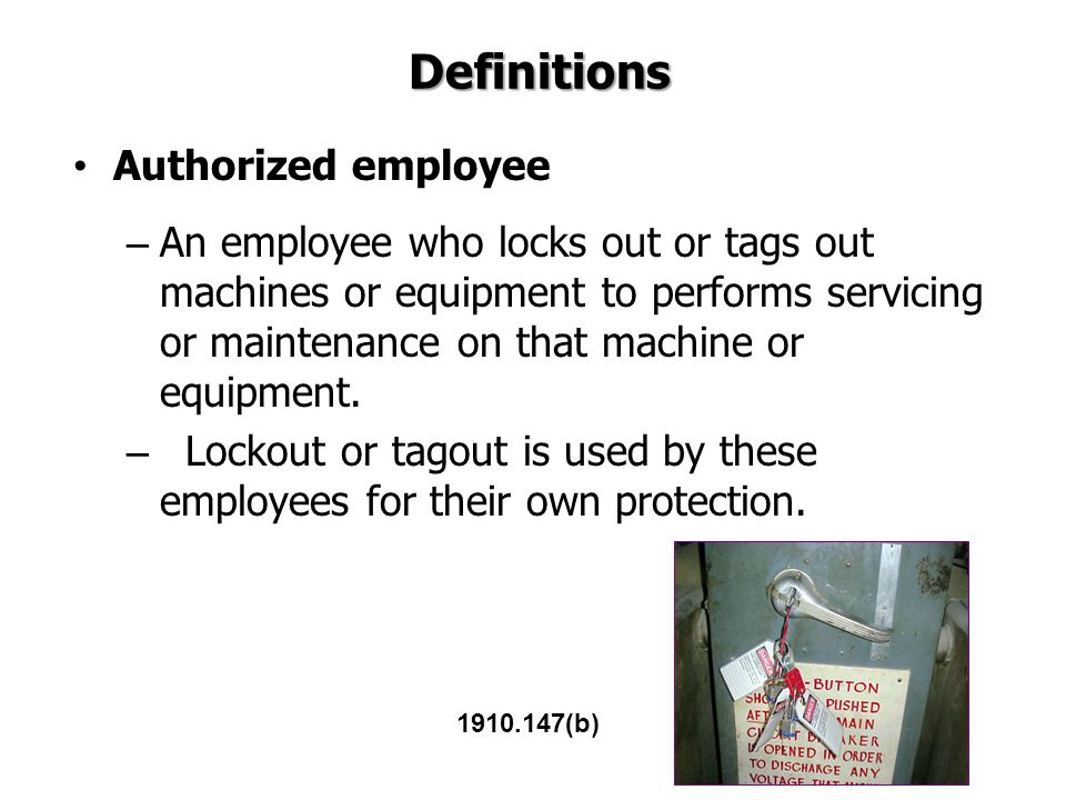 Definitions Authorized employee