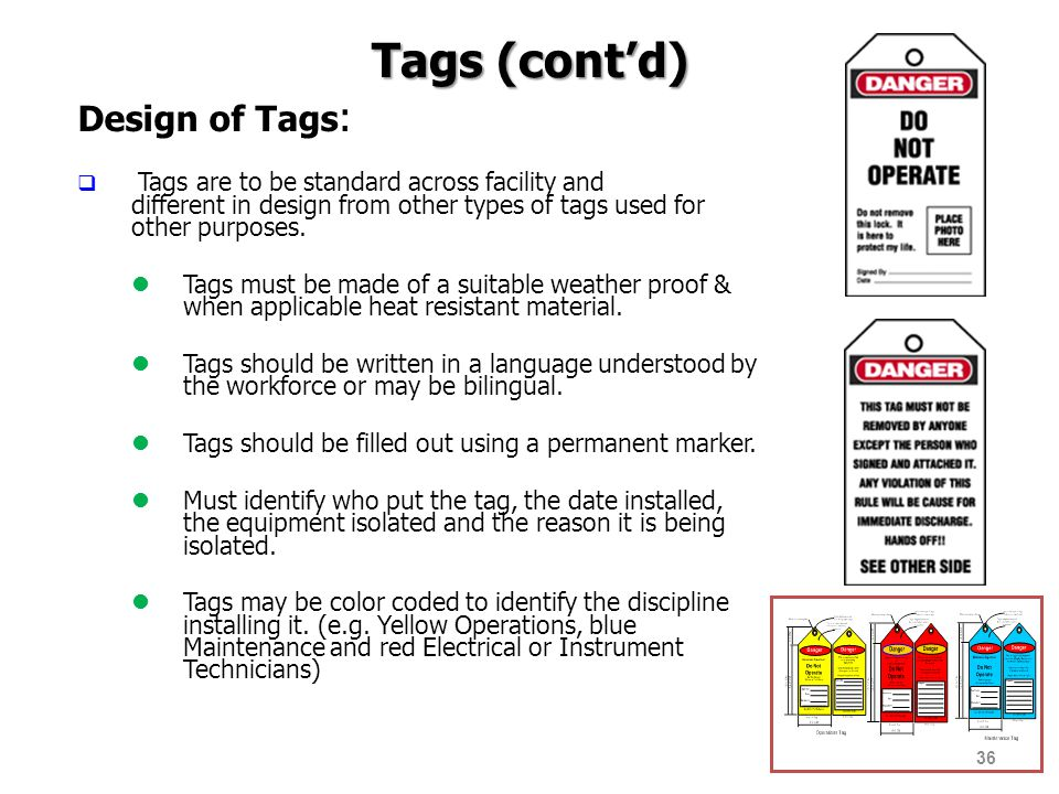 Tags (cont'd) Design of Tags: