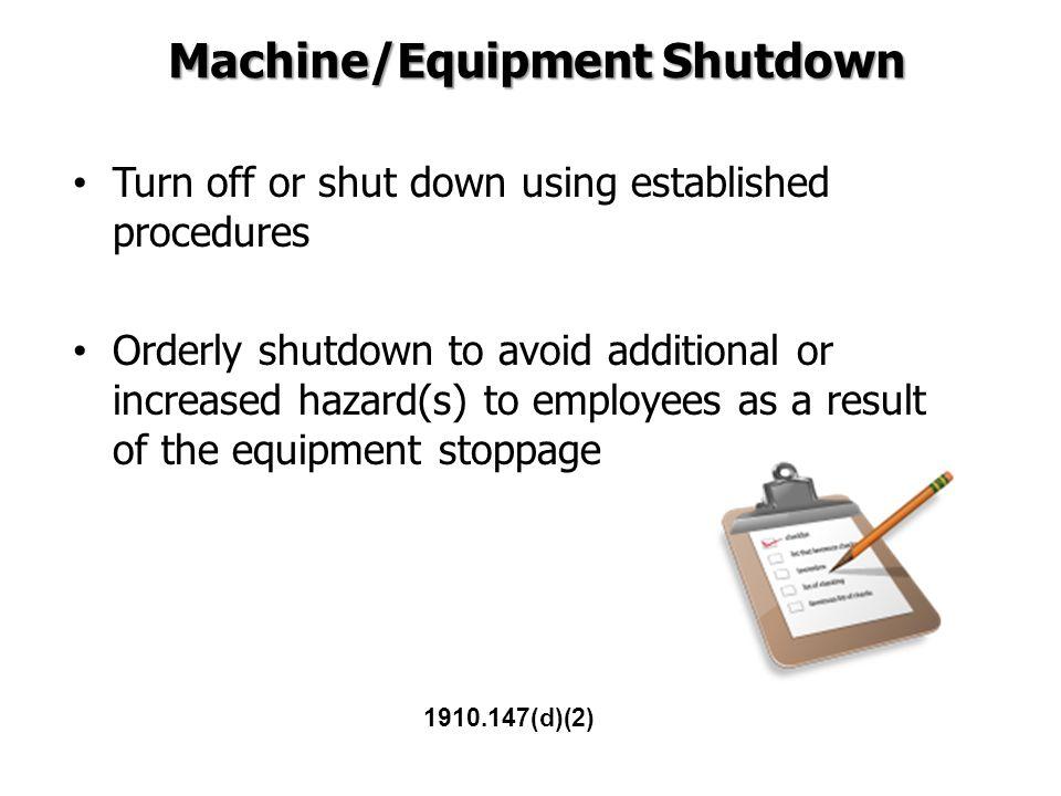 Machine/Equipment Shutdown
