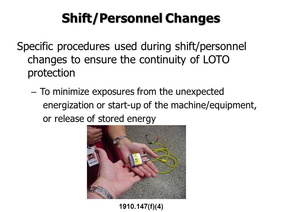 Shift/Personnel Changes