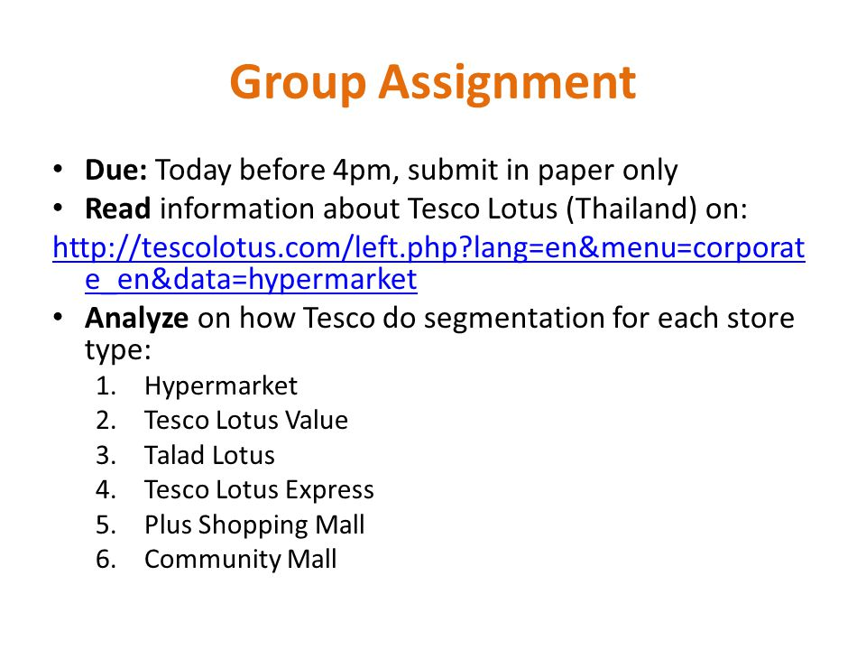 Group Assignment Due: Today before 4pm, submit in paper only