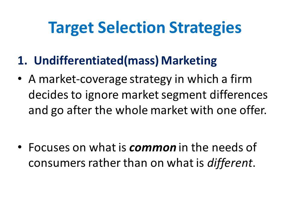 Target Selection Strategies