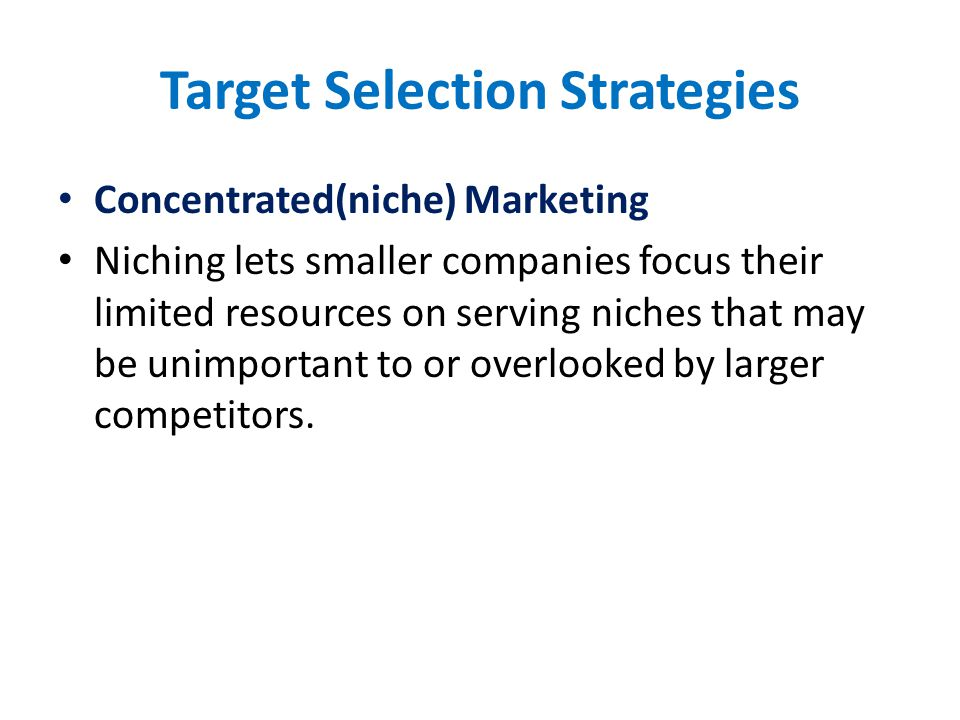Target Selection Strategies