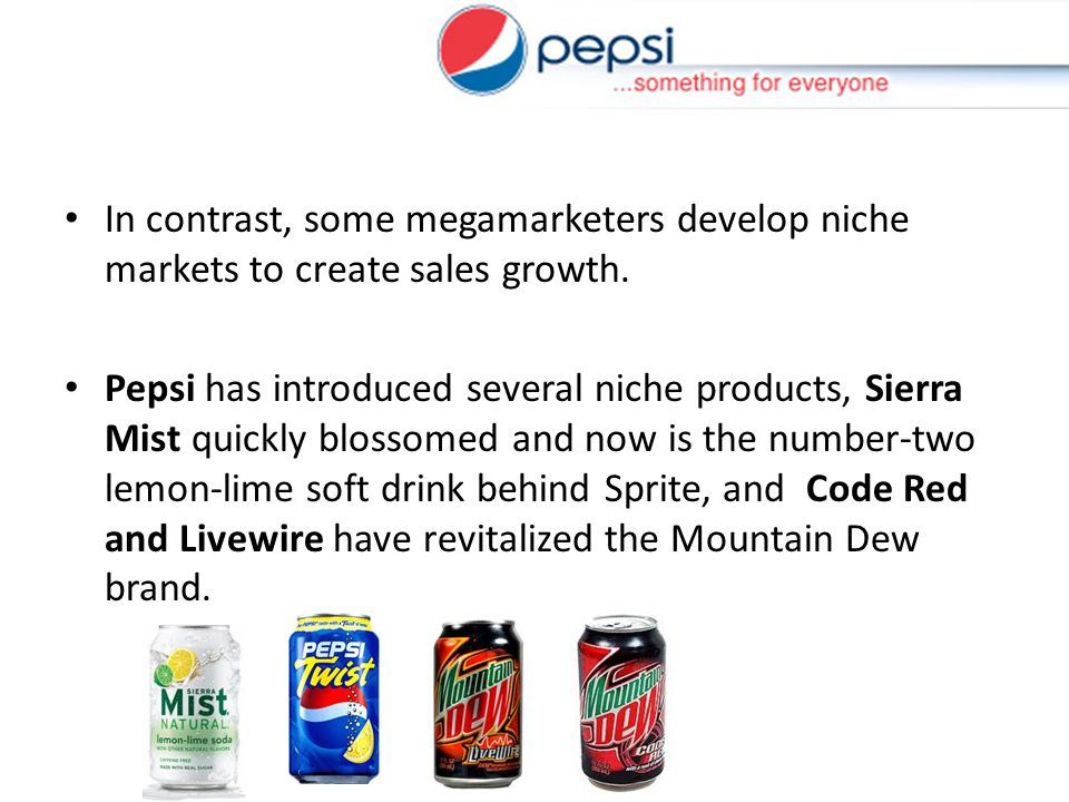 In contrast, some megamarketers develop niche markets to create sales growth.