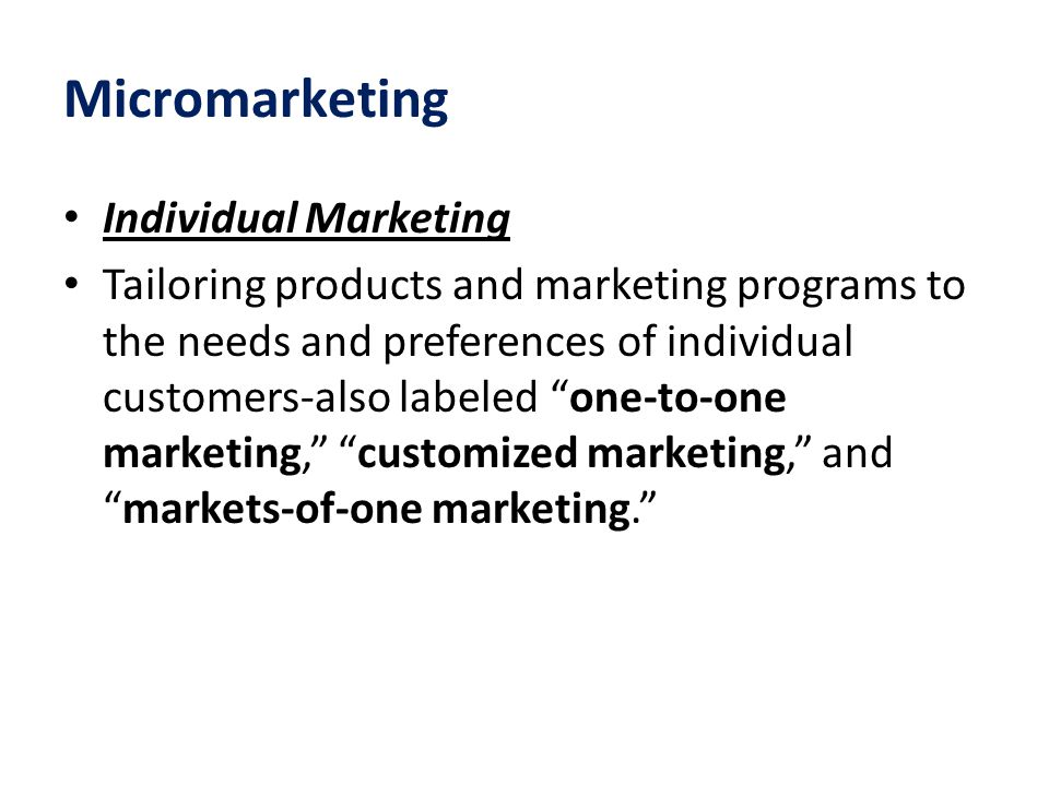 Micromarketing Individual Marketing
