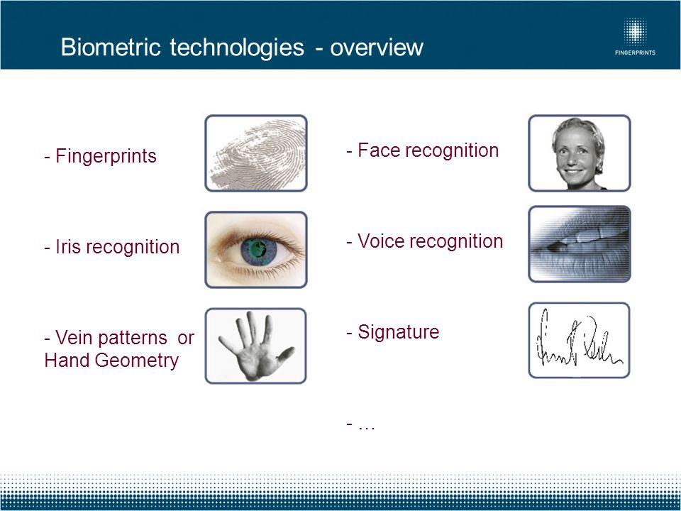 Biometric technologies - overview