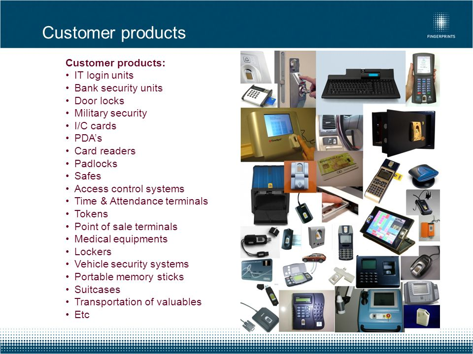 Customer products Customer products: IT login units