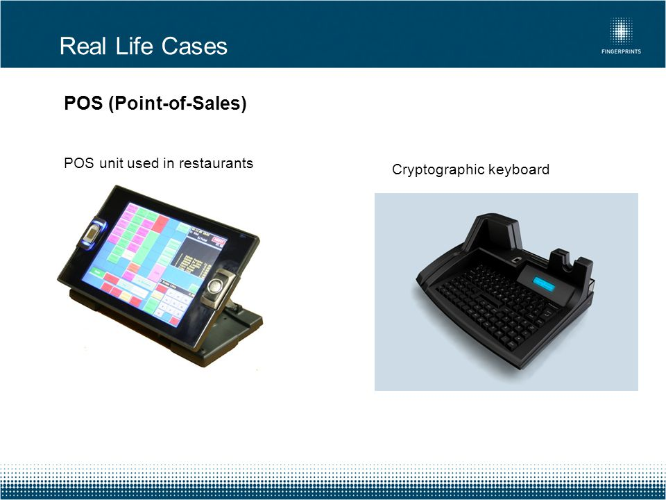Real Life Cases POS (Point-of-Sales) POS unit used in restaurants