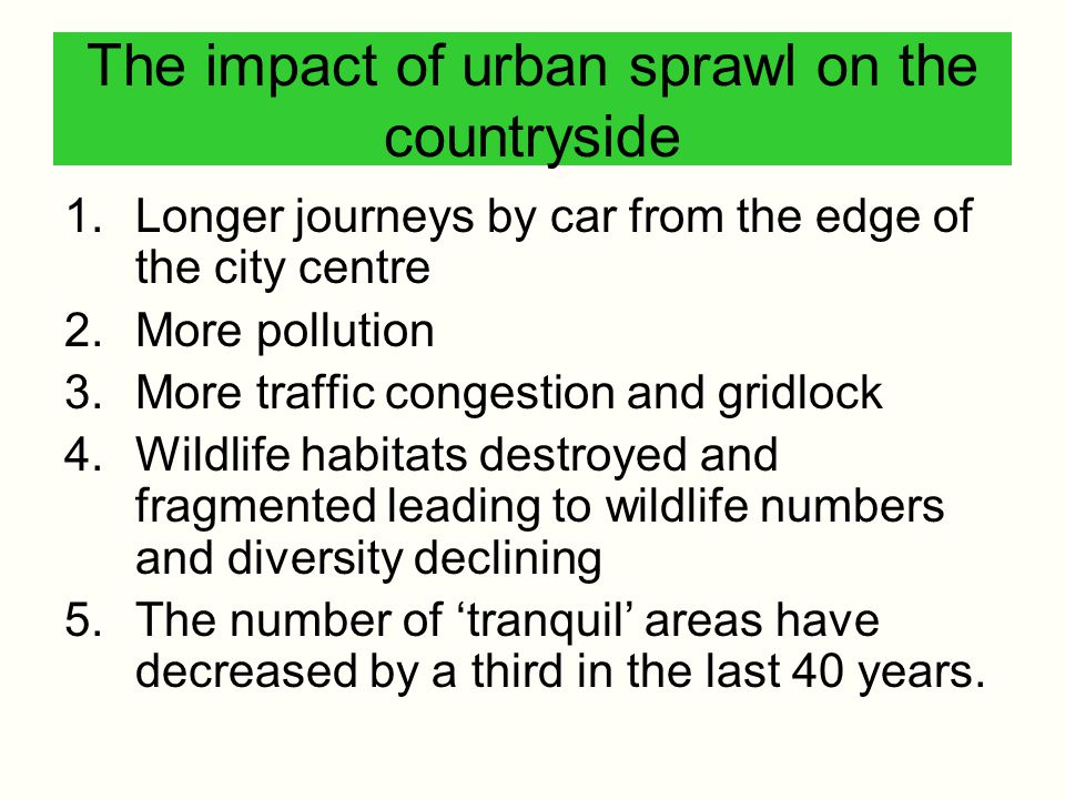The impact of urban sprawl on the countryside