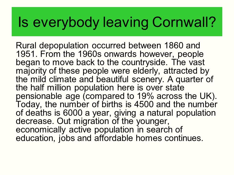 Is everybody leaving Cornwall