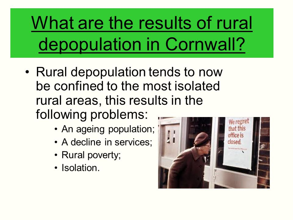 What are the results of rural depopulation in Cornwall