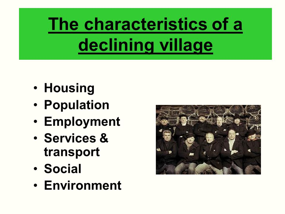 The characteristics of a declining village