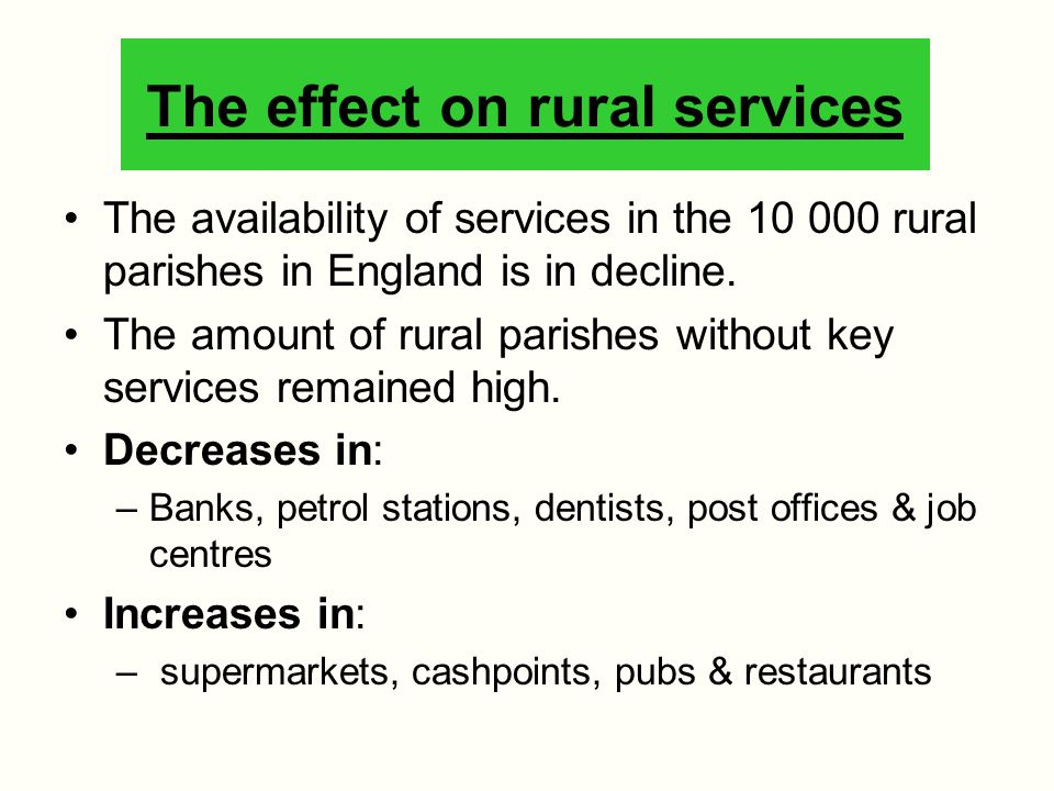 The effect on rural services