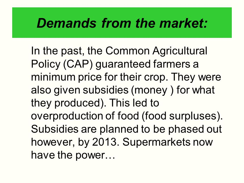 Demands from the market: