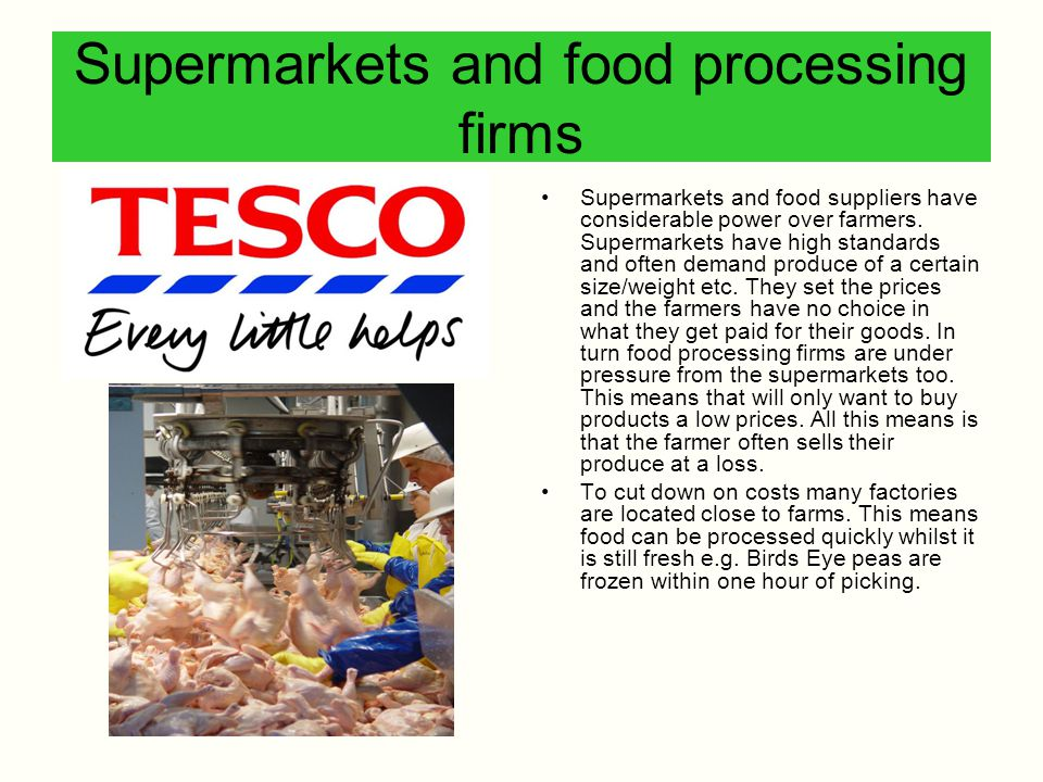 Supermarkets and food processing firms