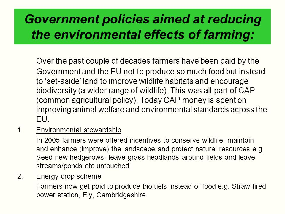 Government policies aimed at reducing the environmental effects of farming: