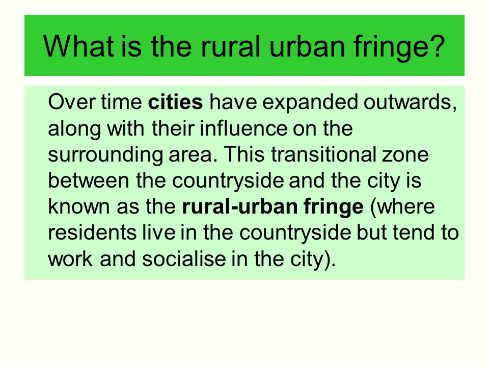 What is the rural urban fringe
