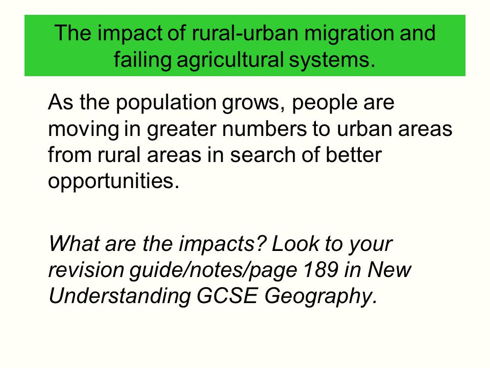 The impact of rural-urban migration and failing agricultural systems.