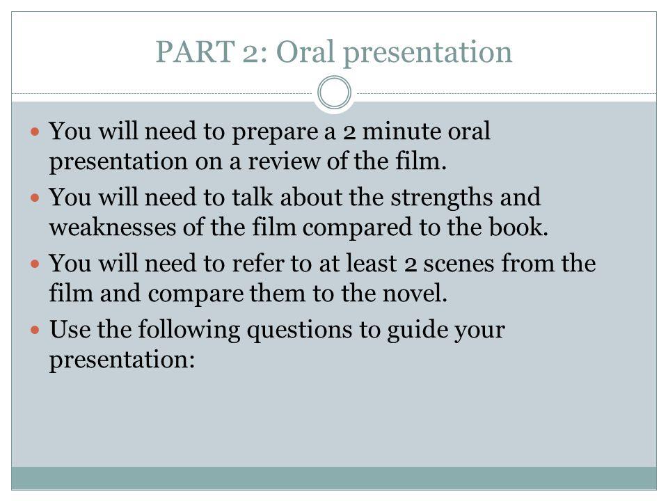 PART 2: Oral presentation