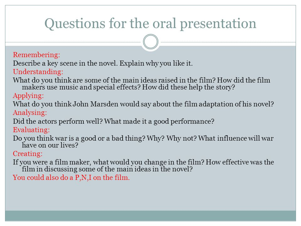 Questions for the oral presentation