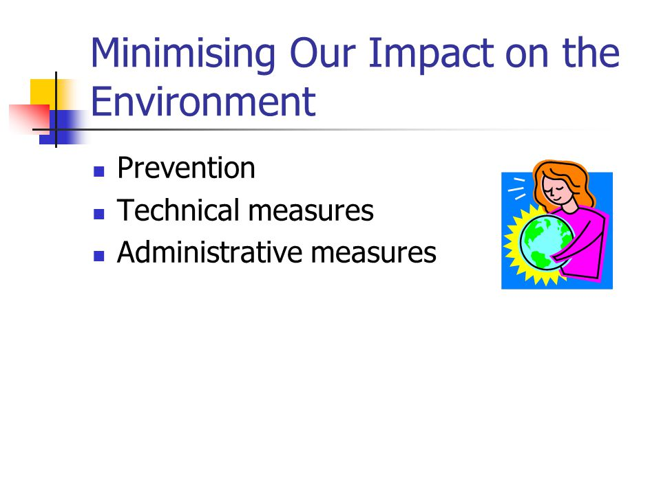 Minimising Our Impact on the Environment