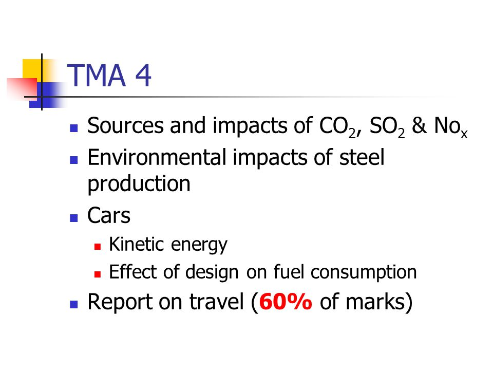 TMA 4 Sources and impacts of CO2, SO2 & Nox