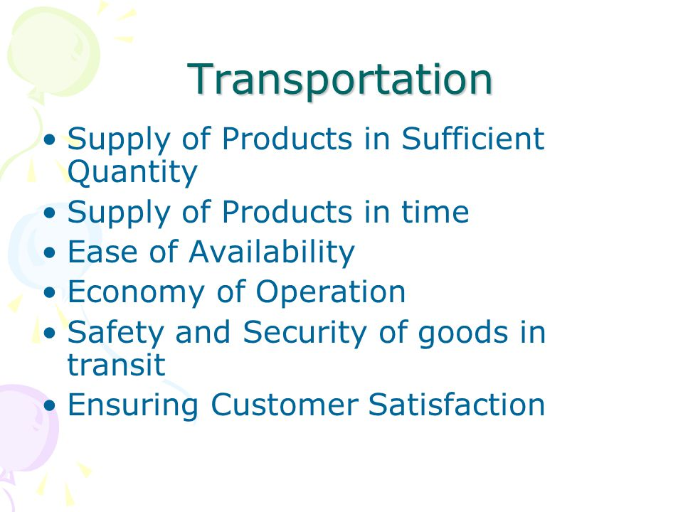 Transportation Supply of Products in Sufficient Quantity