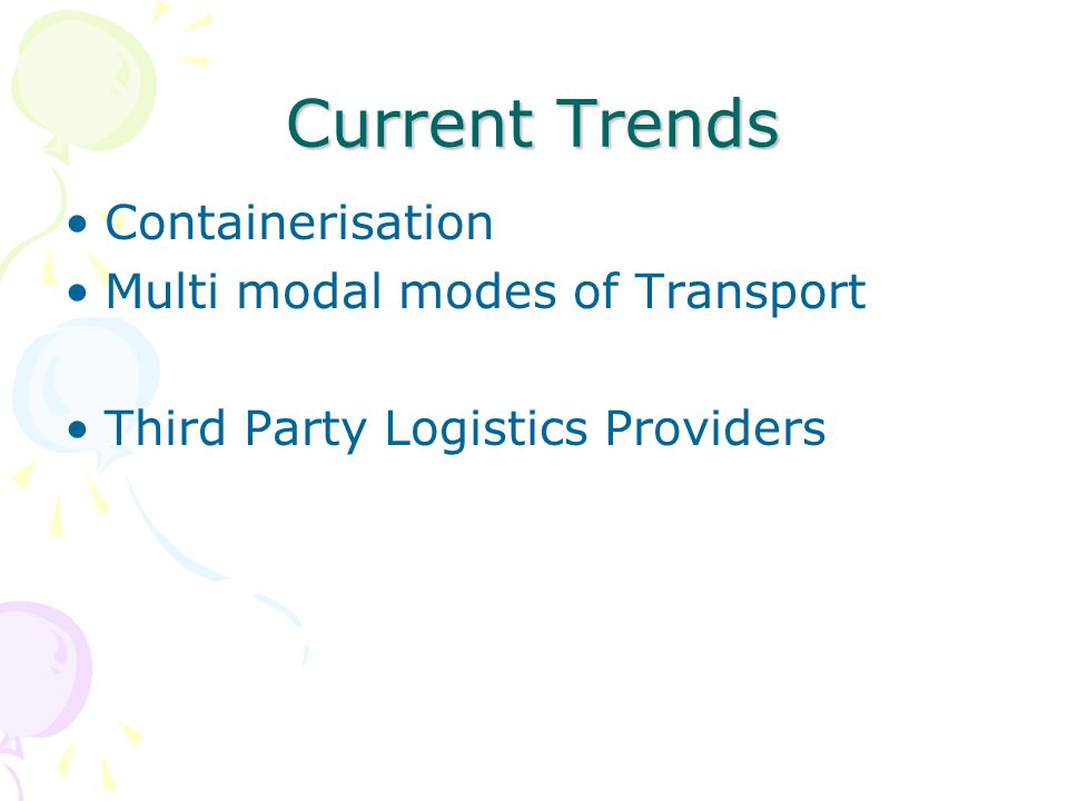 Current Trends Containerisation Multi modal modes of Transport