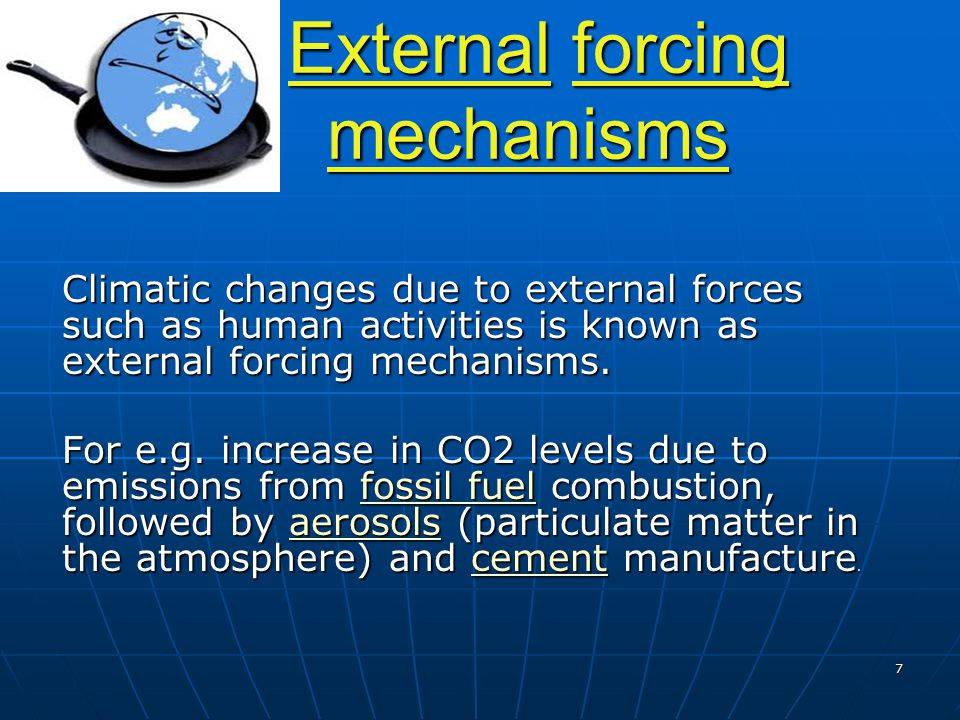 External forcing mechanisms