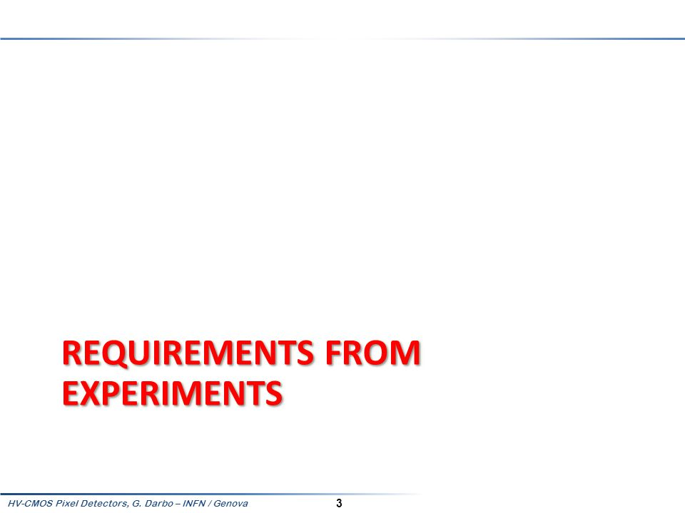 Requirements from experiments