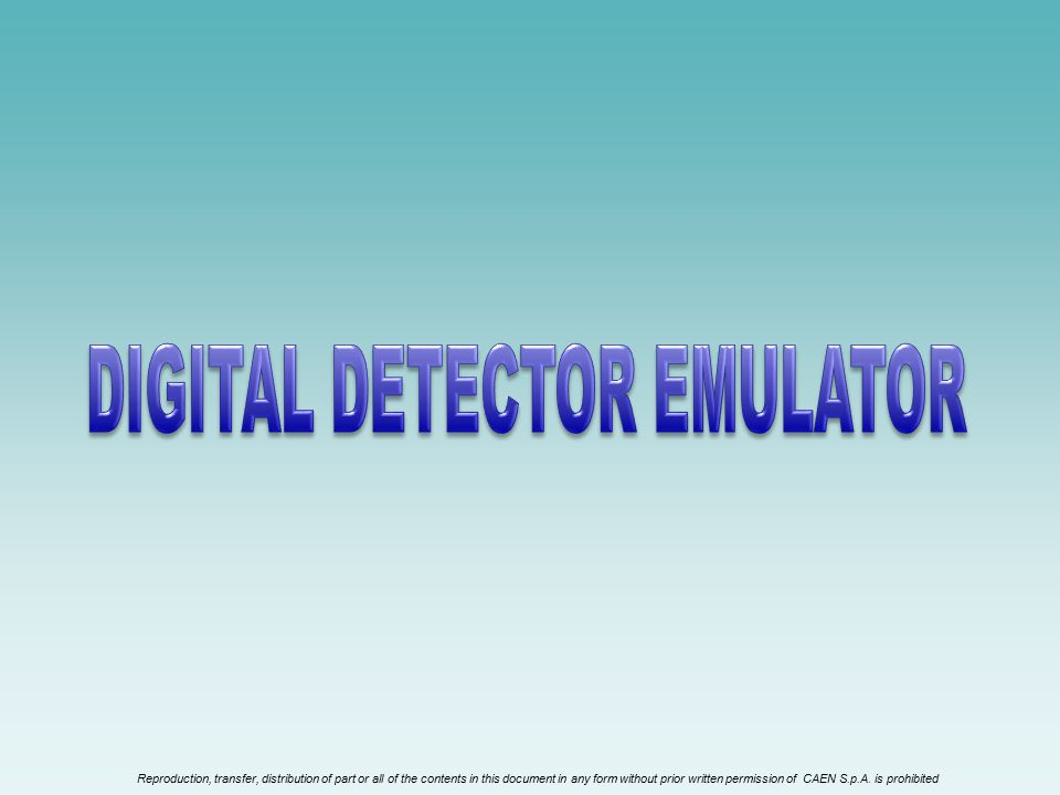 DIGITAL DETECTOR EMULATOR