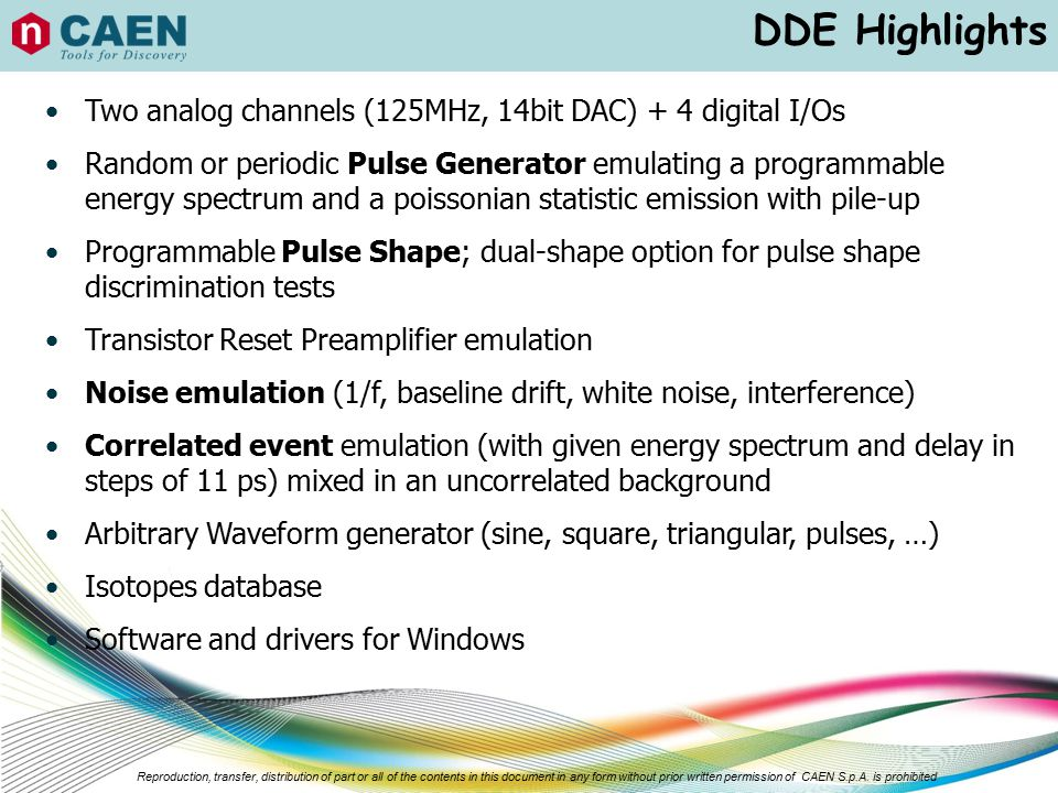 DDE Highlights Two analog channels (125MHz, 14bit DAC) + 4 digital I/Os.