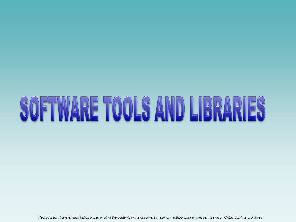 SOFTWARE TOOLS AND LIBRARIES