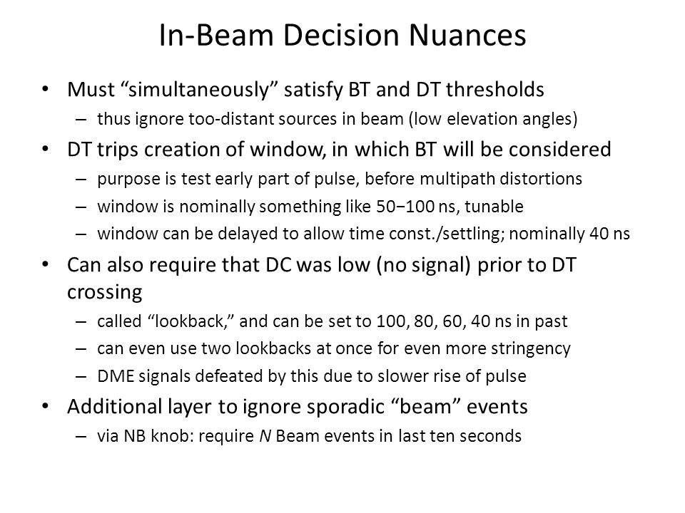 In-Beam Decision Nuances