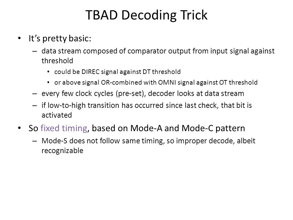 TBAD Decoding Trick It's pretty basic:
