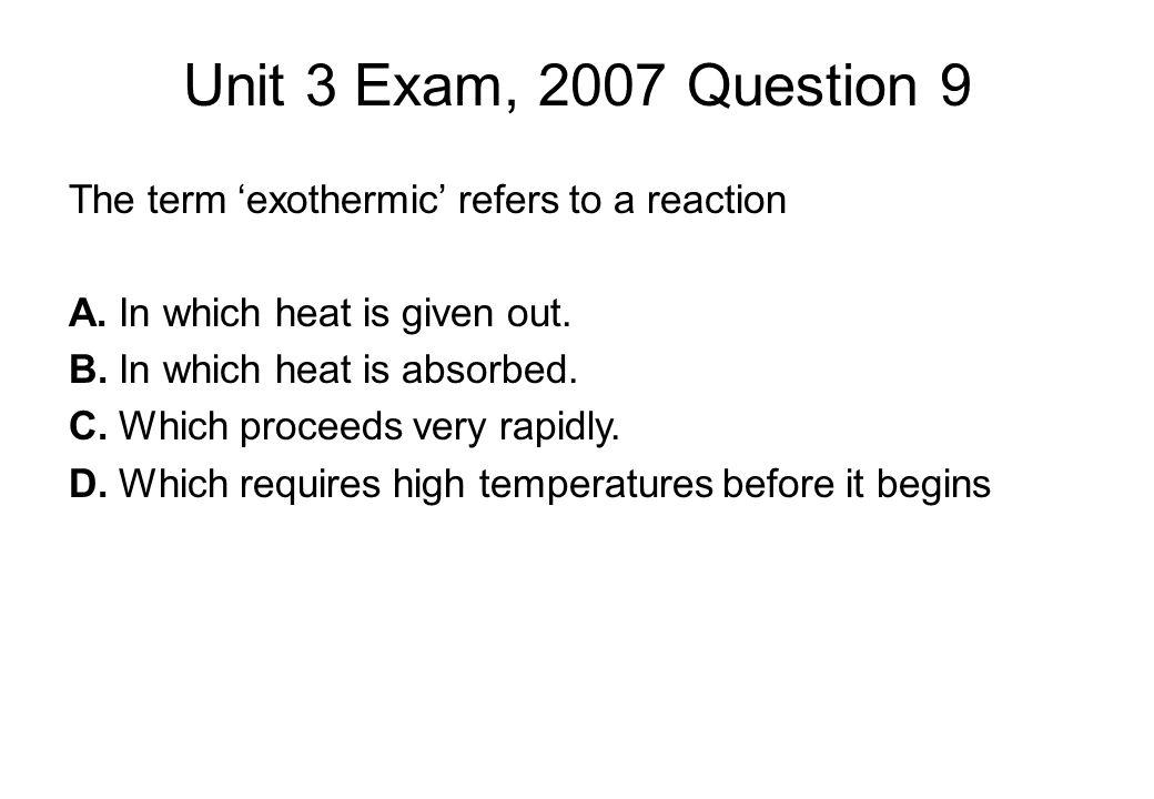 Unit 3 Exam, 2007 Question 9