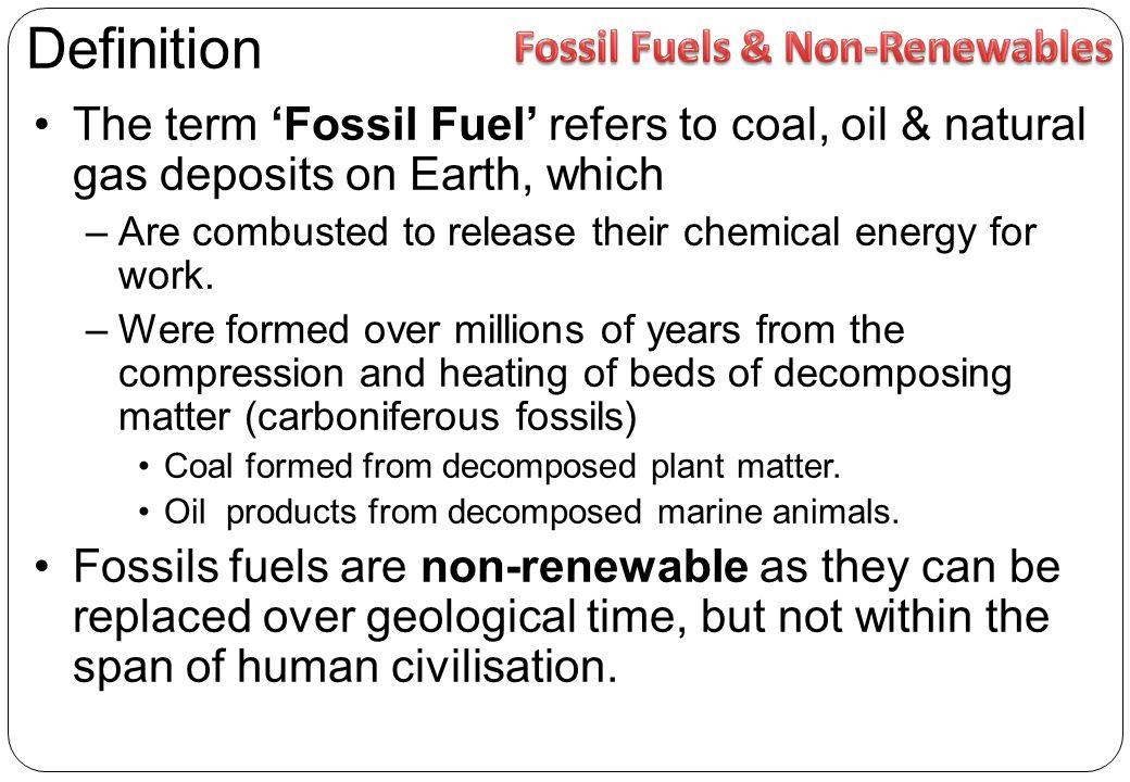 Fossil Fuels & Non-Renewables