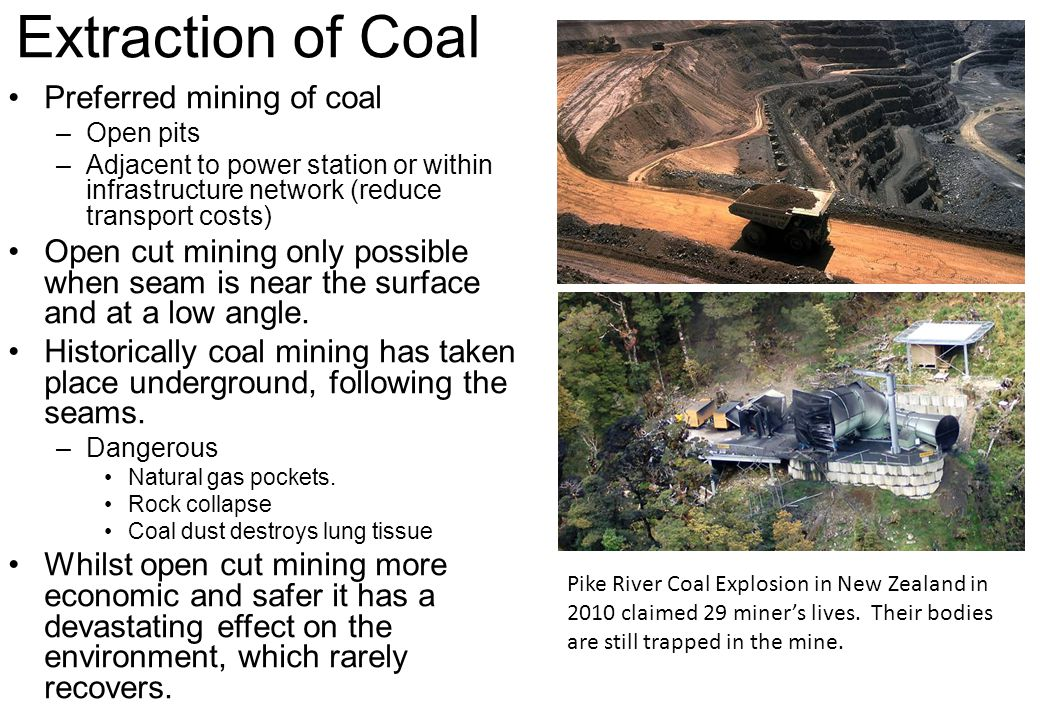 Extraction of Coal Preferred mining of coal
