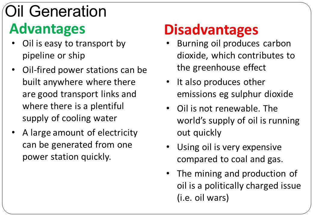 Oil Generation Advantages Disadvantages